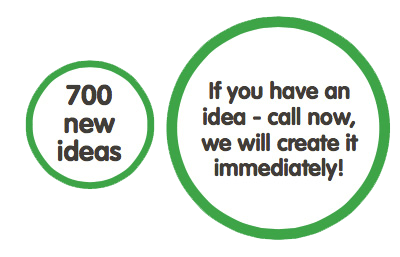 Call if you have an idea!