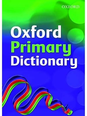 OXFORD PRIMARY SCHOOL DICTIONARY