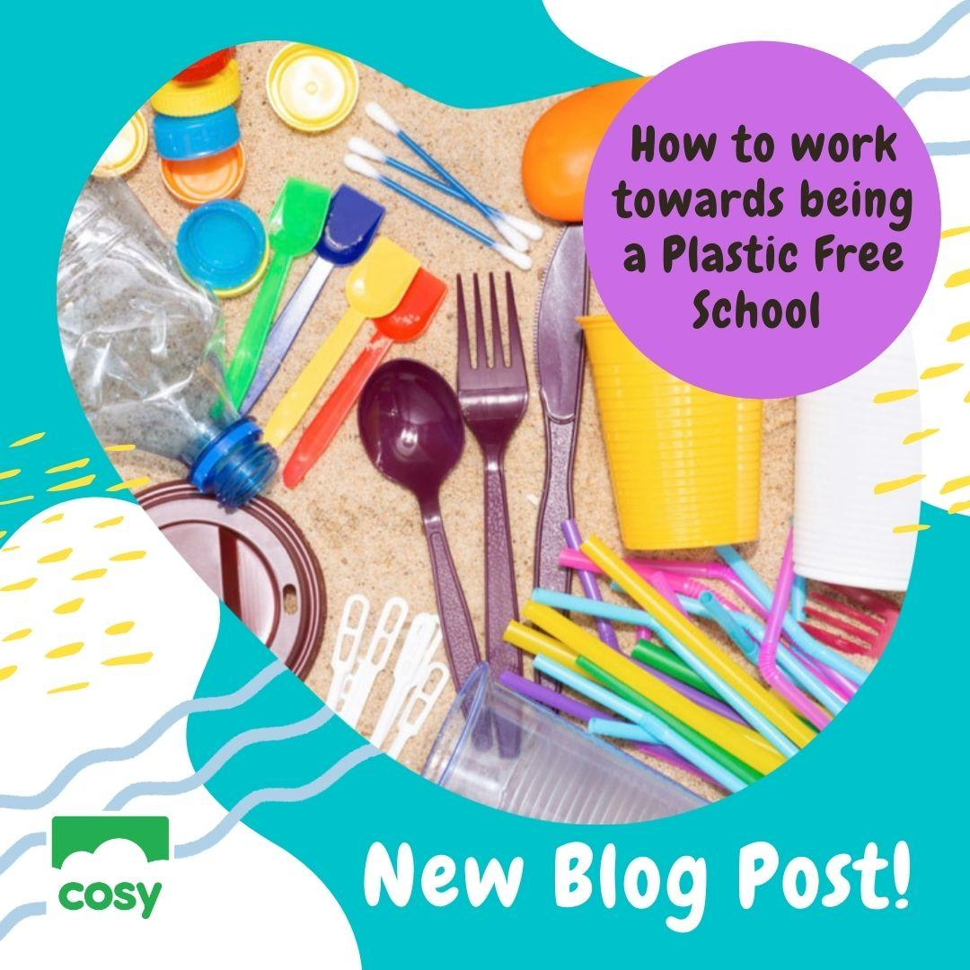 How to work towards being a Plastic Free School