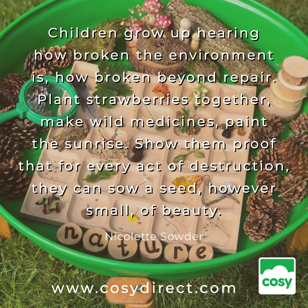 Cosy Outdoor Play quotes